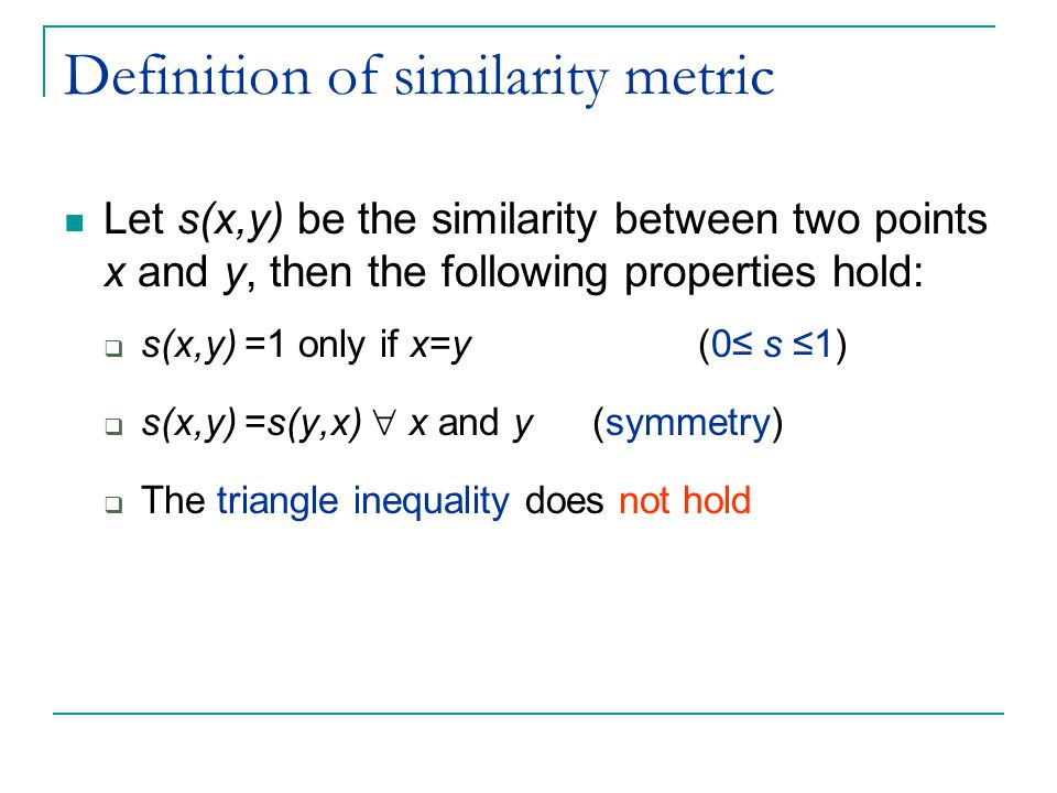 Definition of similarity metric