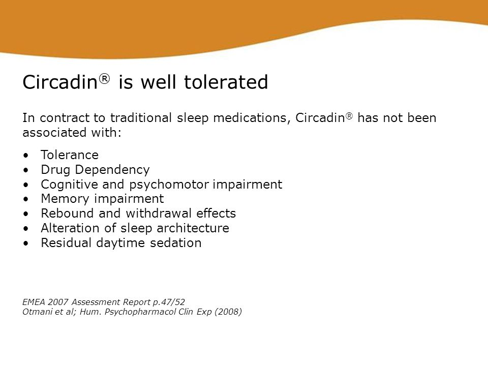 Circadin® is well tolerated