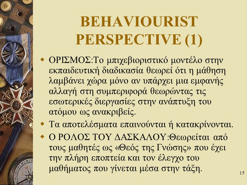 BEHAVIOURIST PERSPECTIVE (1)