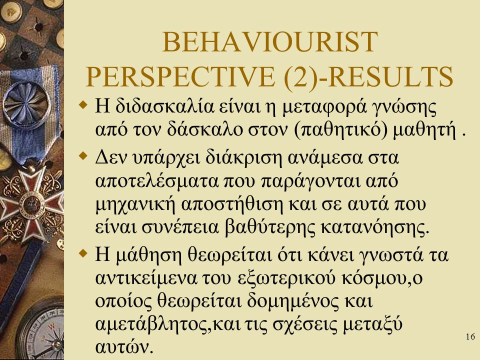 BEHAVIOURIST PERSPECTIVE (2)-RESULTS