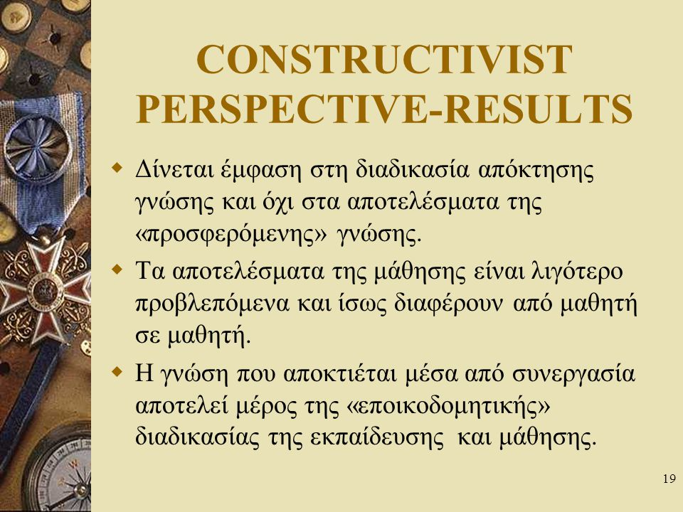 CONSTRUCTIVIST PERSPECTIVE-RESULTS