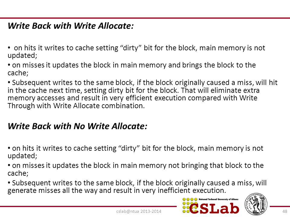 Write Back with Write Allocate: