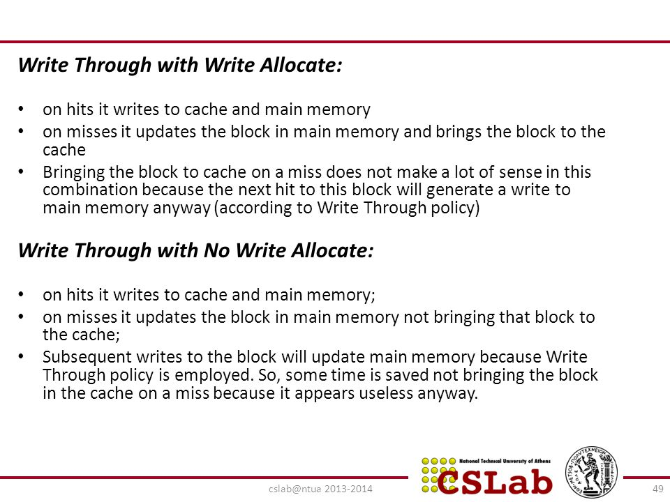 Write Through with Write Allocate: