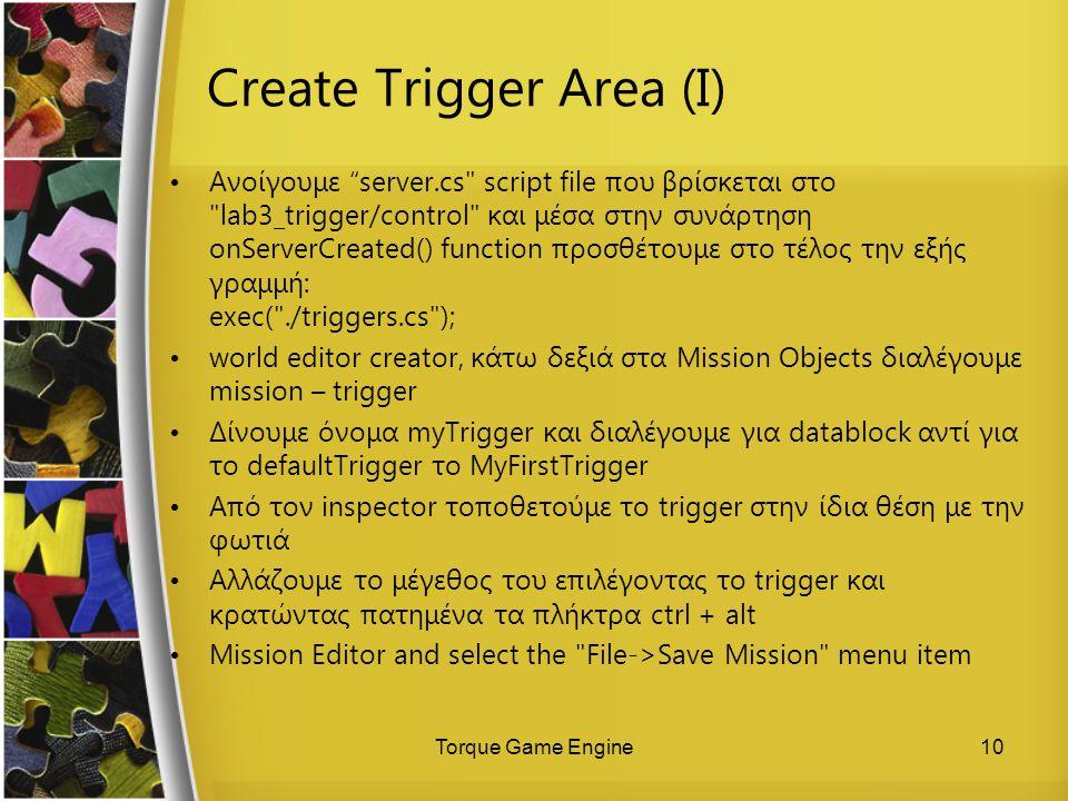 Create Trigger Area (I)