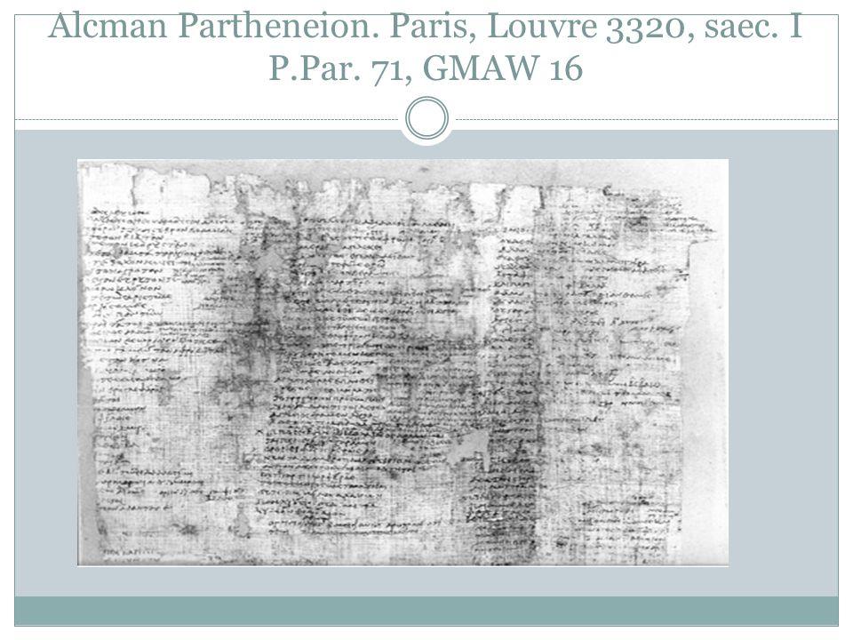 Alcman Partheneion. Paris, Louvre 3320, saec. I P.Par. 71, GMAW 16