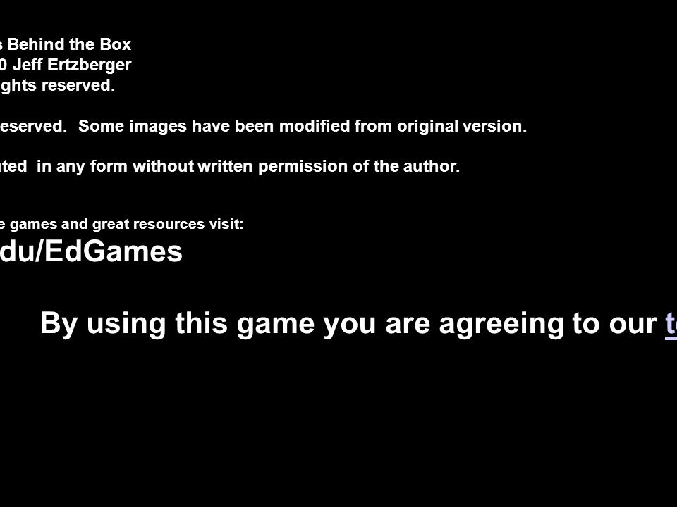 By using this game you are agreeing to our terms of use.
