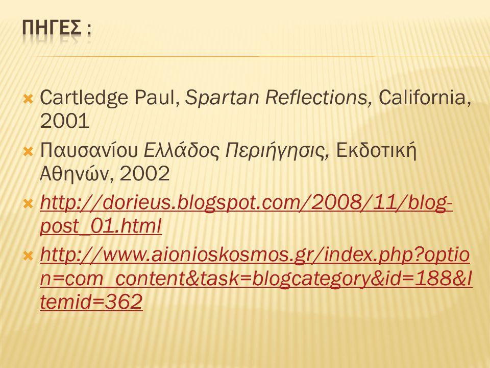 Cartledge Paul, Spartan Reflections, California, 2001