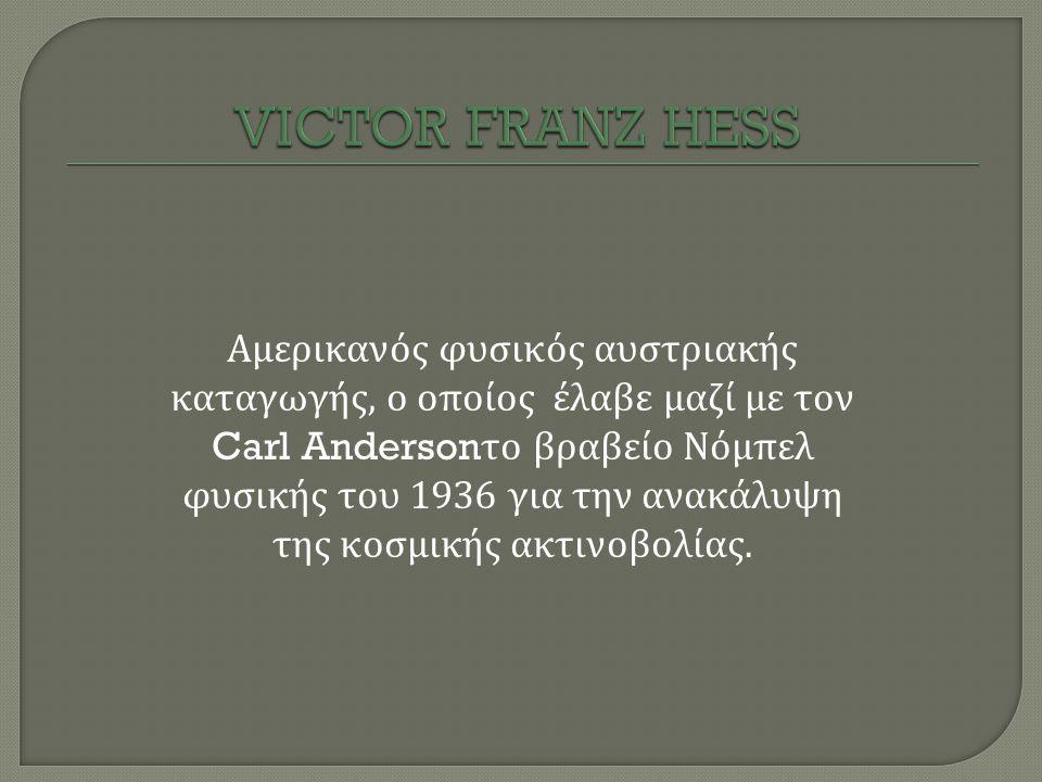 VICTOR FRANZ HESS
