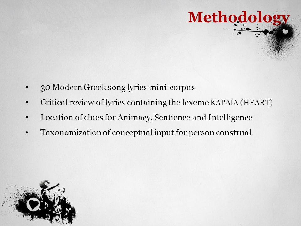 Methodology 30 Modern Greek song lyrics mini-corpus