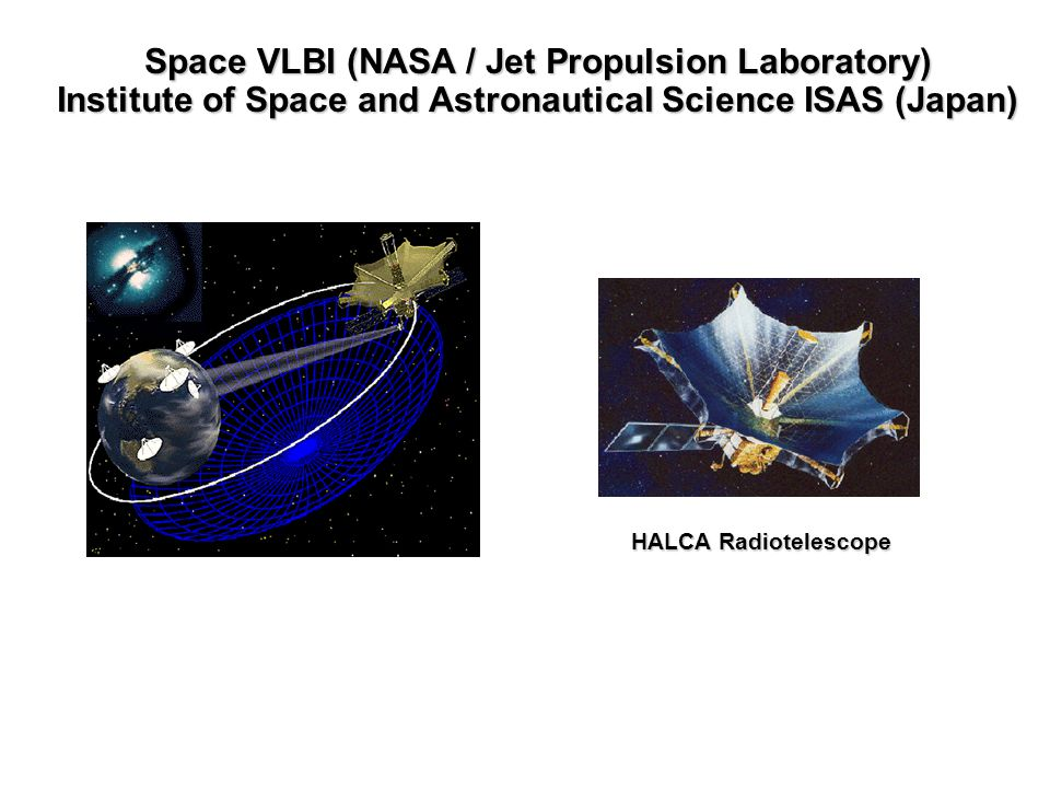Space VLBI (NASA / Jet Propulsion Laboratory)