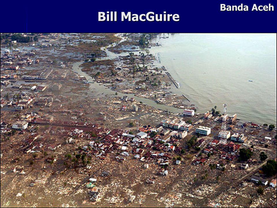 Bill MacGuire Banda Aceh