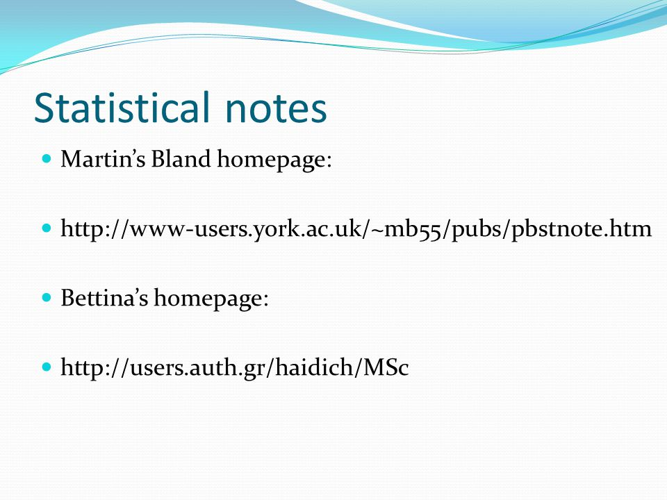 Statistical notes Martin's Bland homepage: