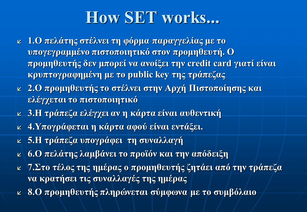 How SET works...