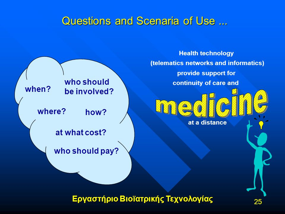 Questions and Scenaria of Use ...