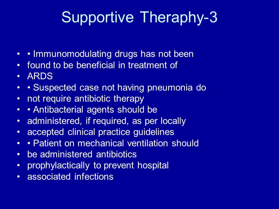 Supportive Theraphy-3 • Immunomodulating drugs has not been