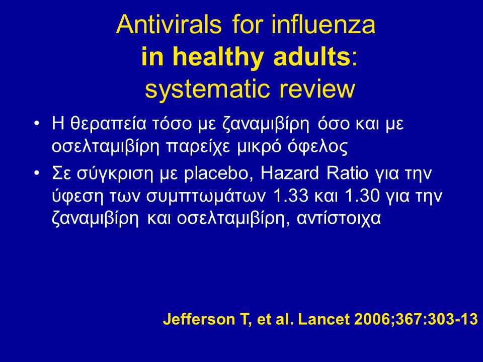 Antivirals for influenza in healthy adults: systematic review