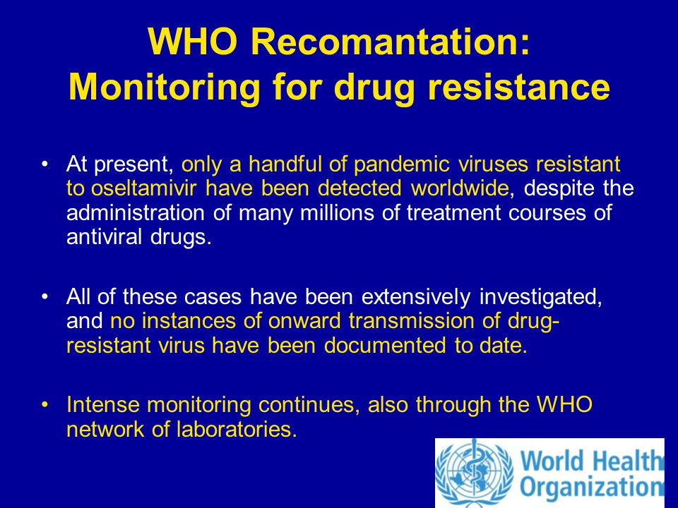 WHO Recomantation: Monitoring for drug resistance