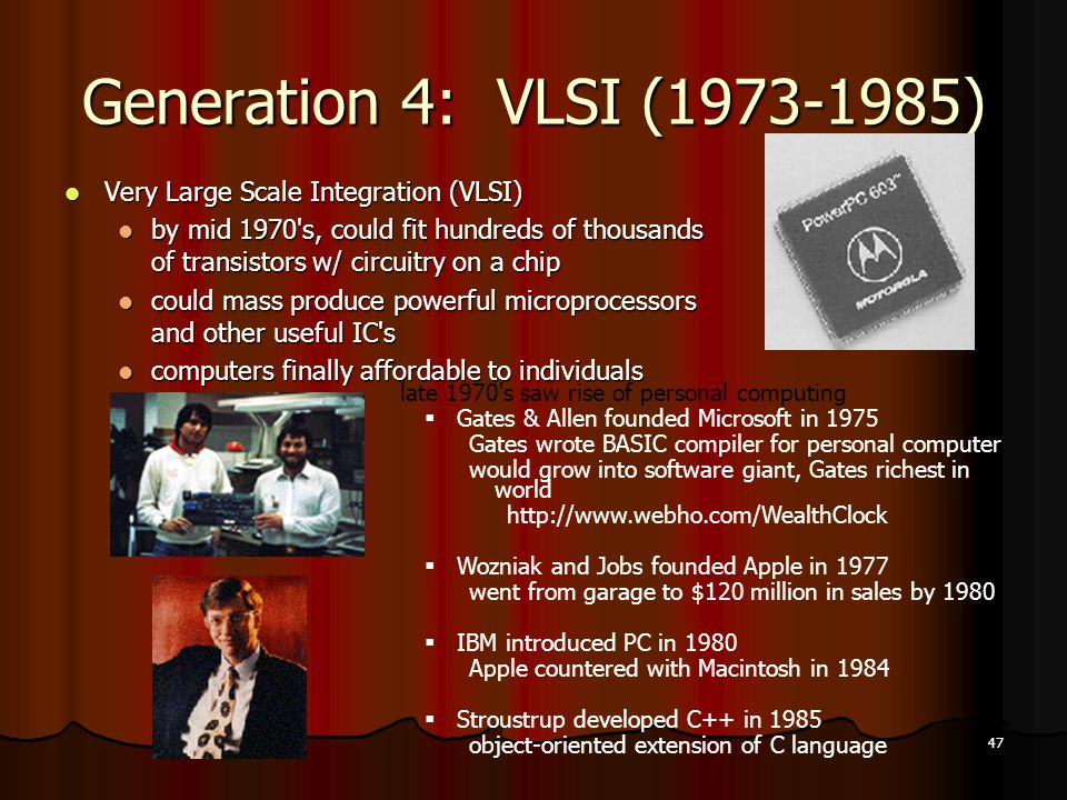 Generation 4: VLSI (1973-1985) Very Large Scale Integration (VLSI)