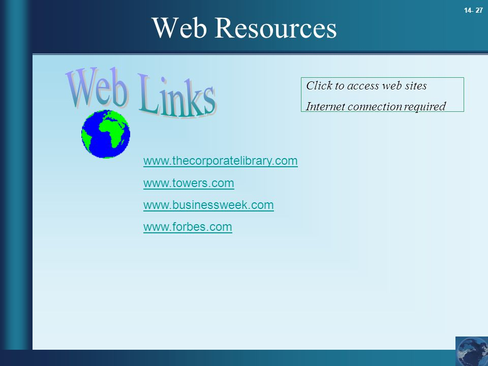Web Resources Web Links Click to access web sites