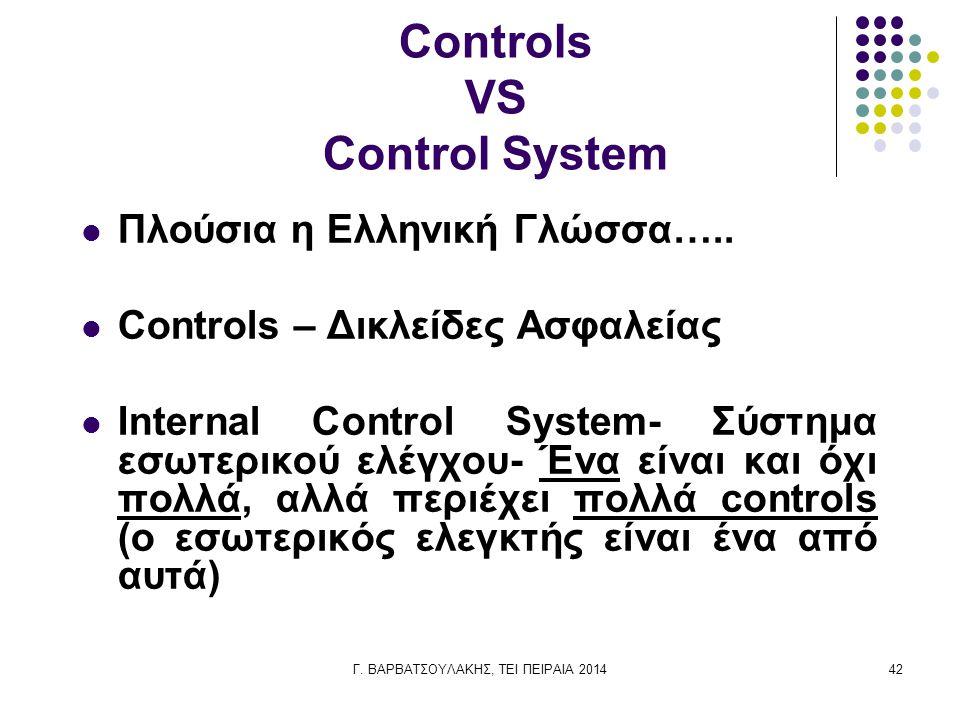 Controls VS Control System