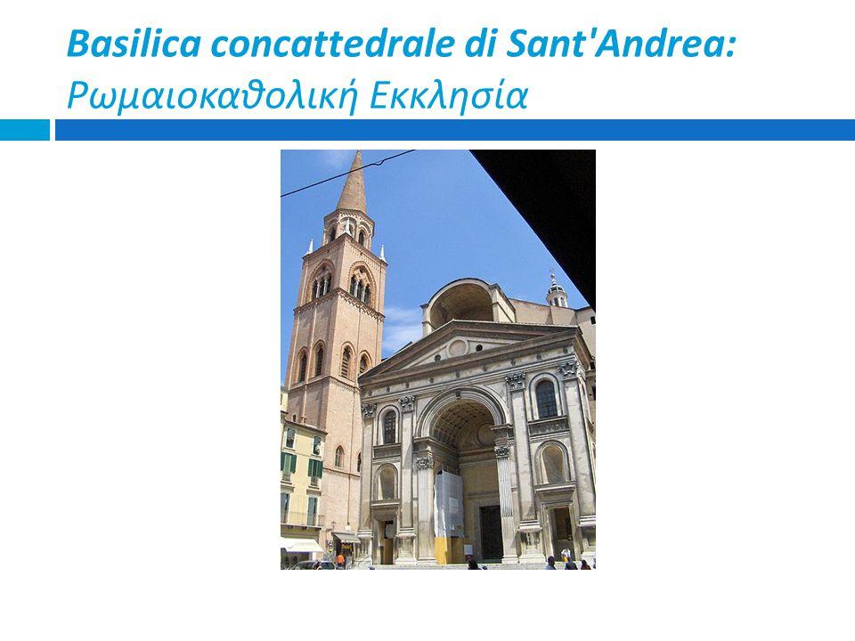 Basilica concattedrale di Sant Andrea: Ρωμαιοκαθολική Εκκλησία