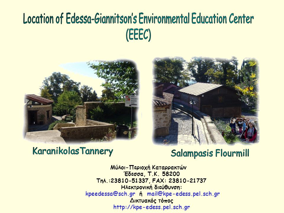 Location of Edessa-Giannitson's Environmental Education Center (EEEC)