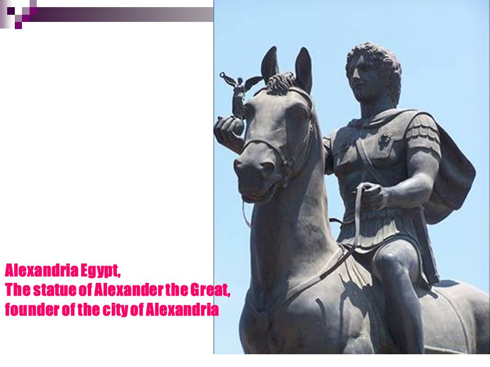 Alexandria Egypt, The statue of Alexander the Great, founder of the city of Alexandria