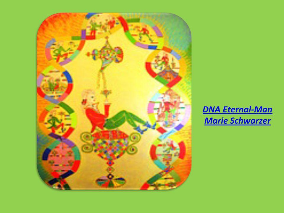 DNA Eternal-Man Marie Schwarzer