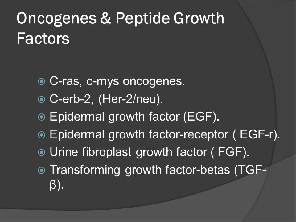 Oncogenes & Peptide Growth Factors