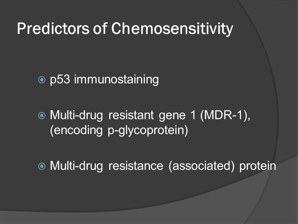 Predictors of Chemosensitivity