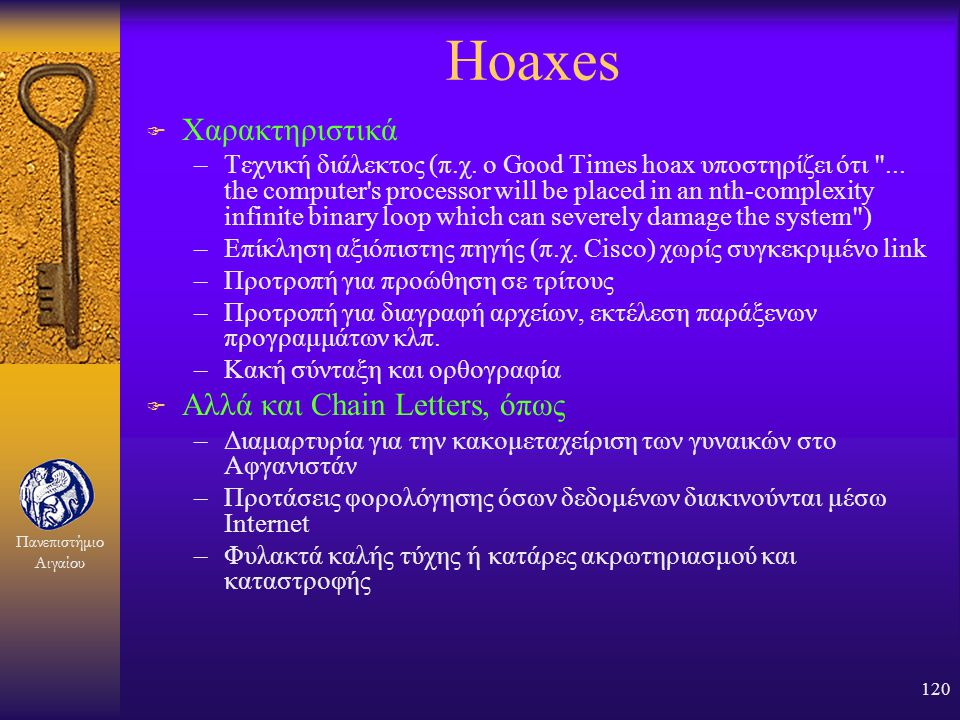 Hoaxes Χαρακτηριστικά Αλλά και Chain Letters, όπως
