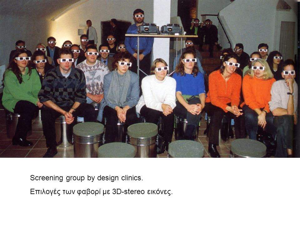 Screening group by design clinics.
