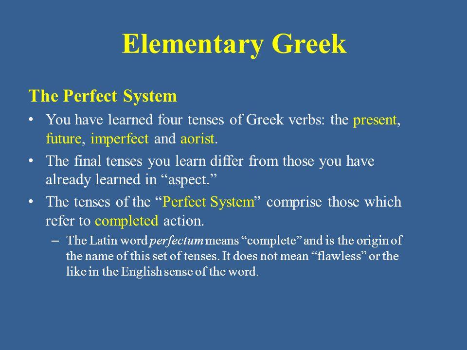 Elementary Greek The Perfect System