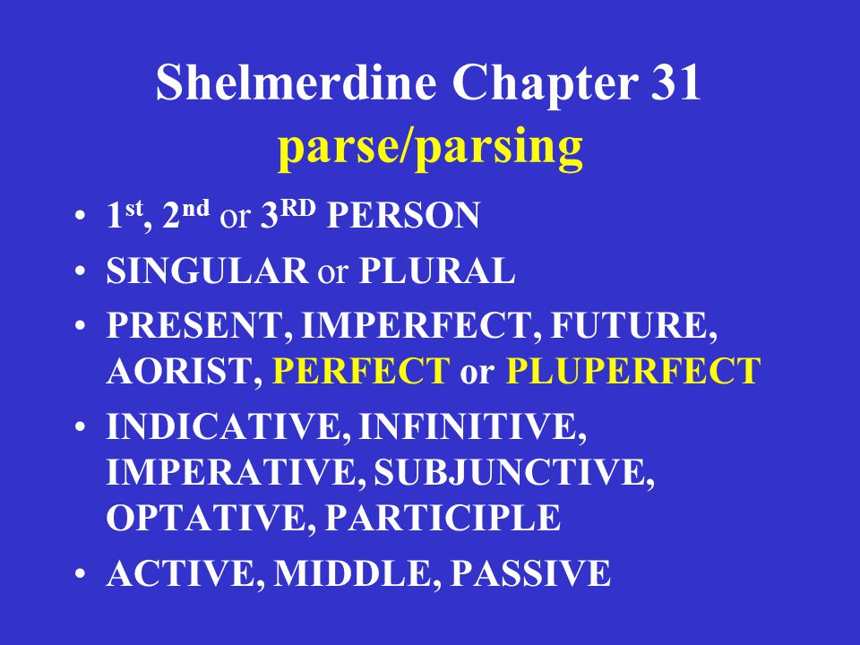 Shelmerdine Chapter 31 parse/parsing