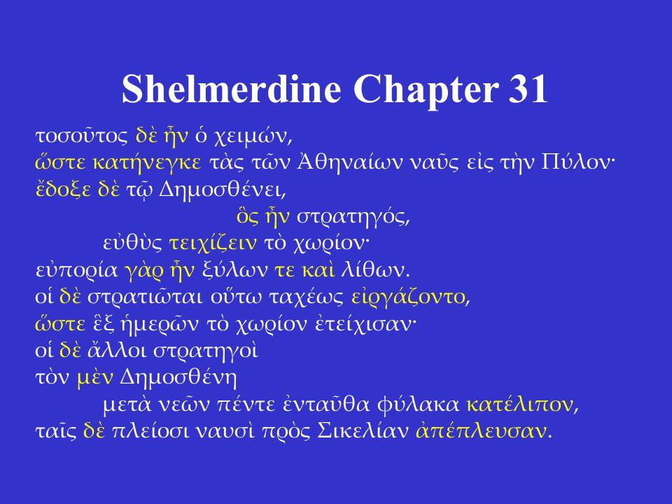 Shelmerdine Chapter 31 τοσοῦτος δὲ ἦν ὁ χειμών,