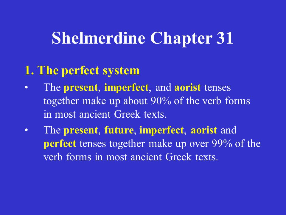 Shelmerdine Chapter 31 1. The perfect system