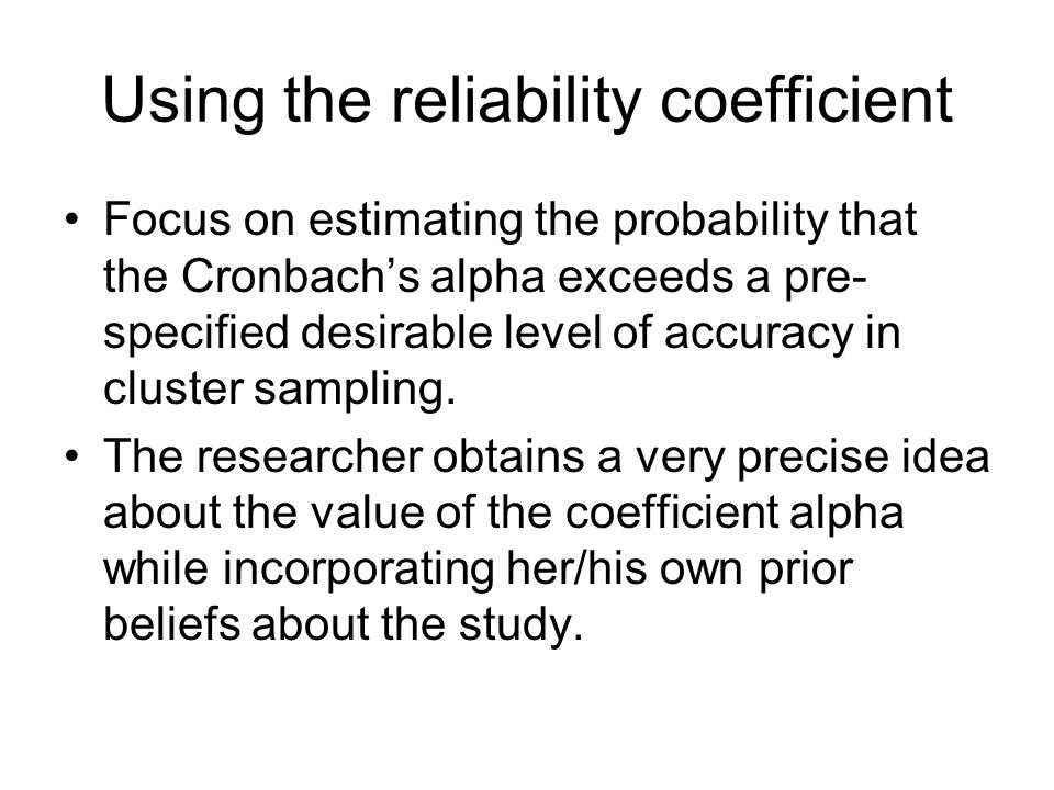 Using the reliability coefficient