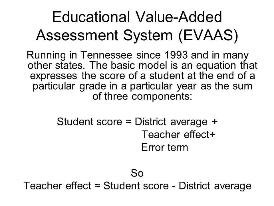 Educational Value-Added Assessment System (EVAAS)