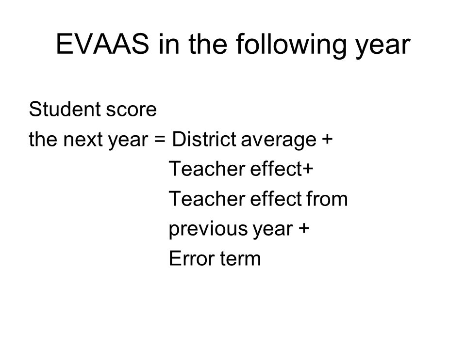 EVAAS in the following year