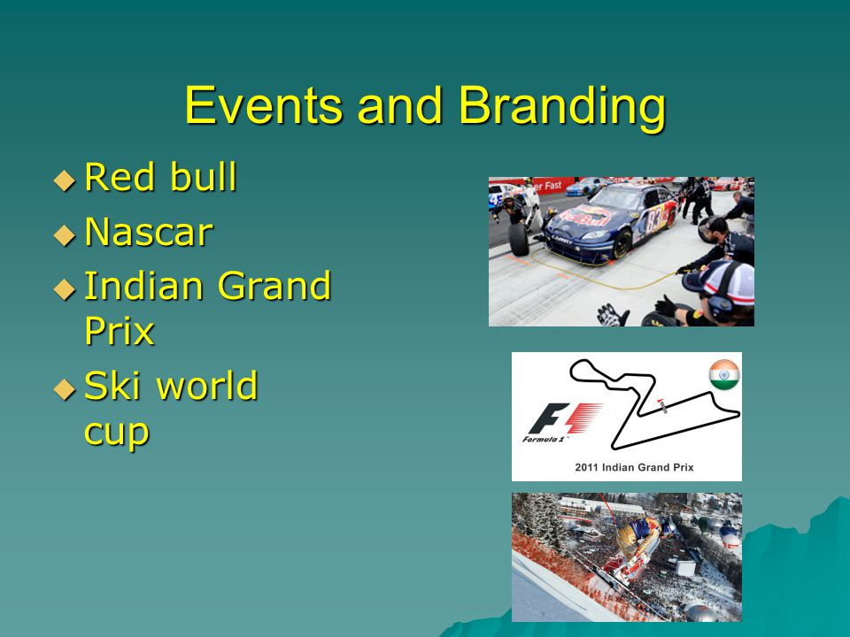 Events and Branding Red bull Nascar Indian Grand Prix Ski world cup