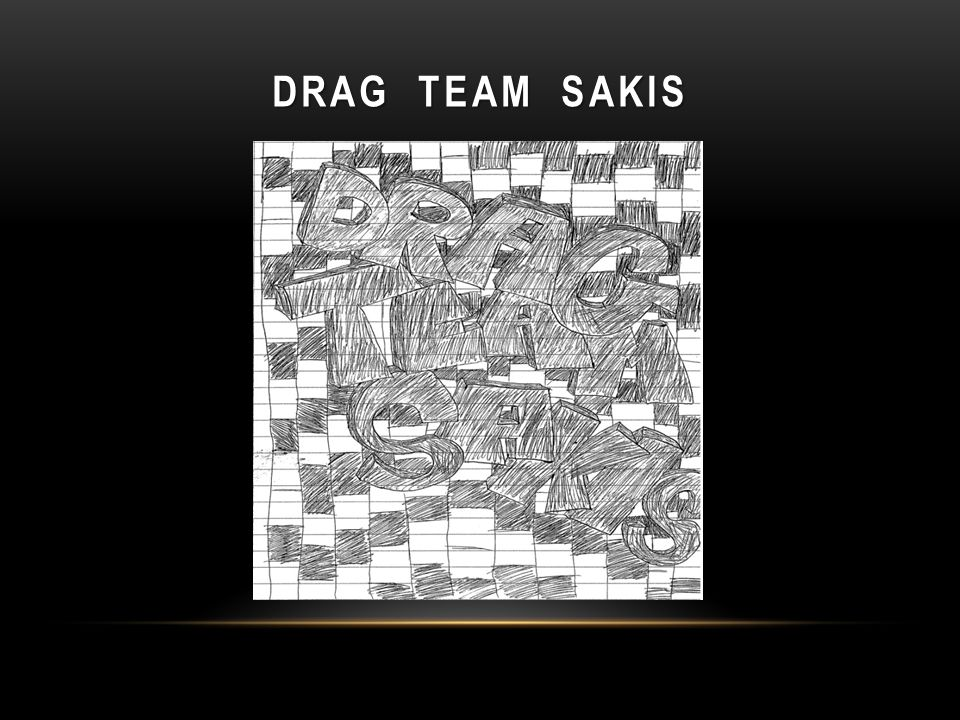 Drag Team Sakis