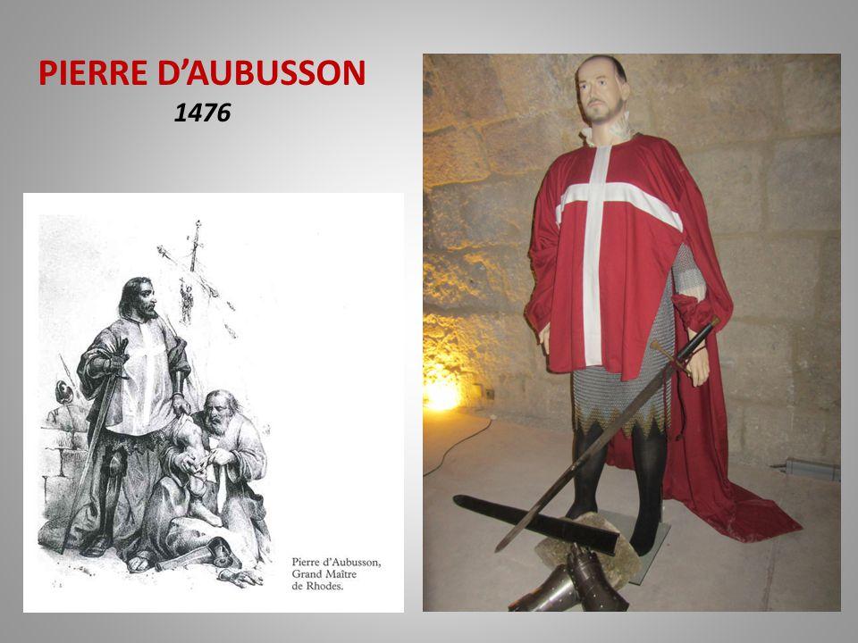 PIERRE D'AUBUSSON 1476