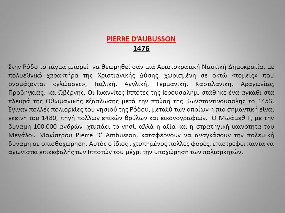 PIERRE D'AUBUSSON 1476.