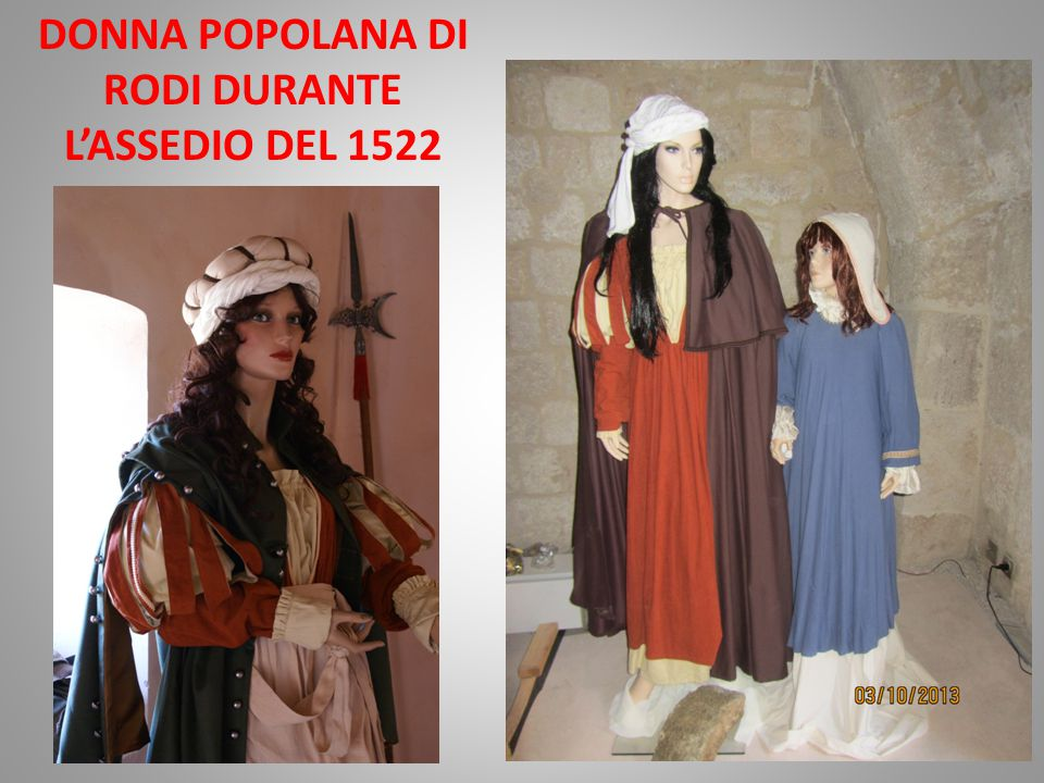DONNA POPOLANA DI RODI DURANTE L'ASSEDIO DEL 1522
