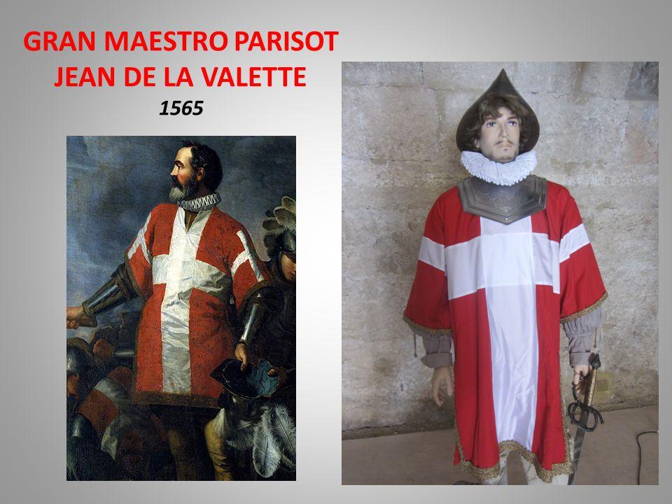 GRAN MAESTRO PARISOT JEAN DE LA VALETTE