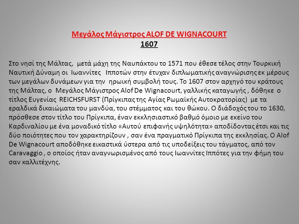 Μεγάλος Μάγιστρος ALOF DE WIGNACOURT