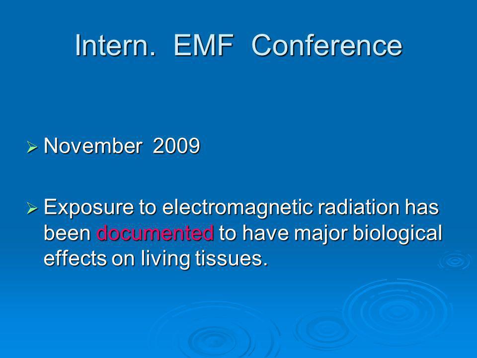 Intern. EMF Conference November 2009