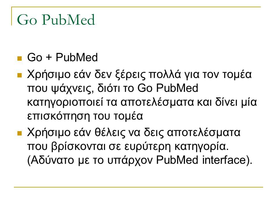 Go PubMed Go + PubMed.