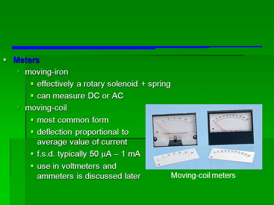 effectively a rotary solenoid + spring can measure DC or AC