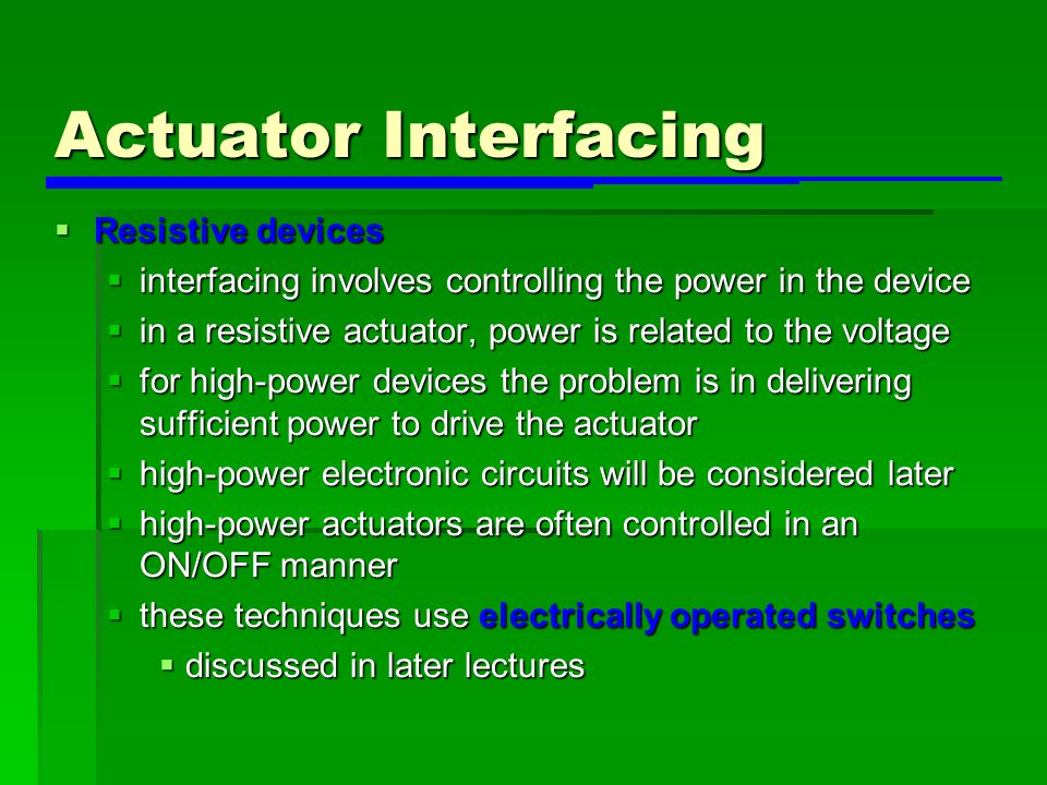 Actuator Interfacing Resistive devices